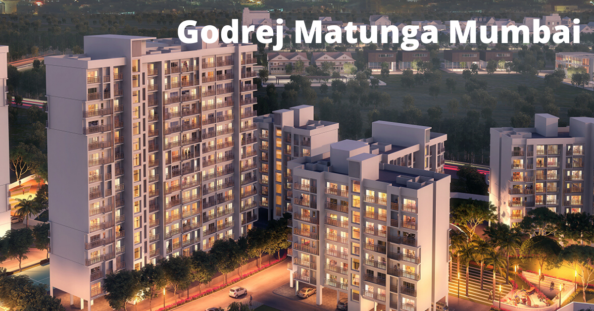 Godrej Matunga-Experience Lavish Homes At Mumbai by Godrej Properties — Teletype