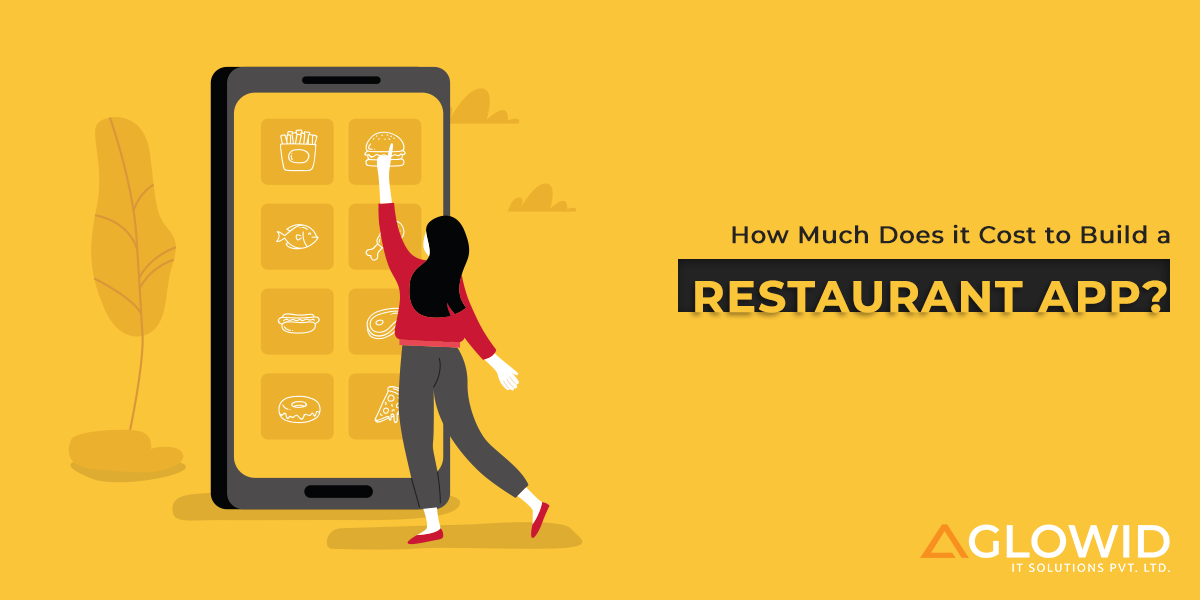 How Much Does it Cost to Build a Restaurant app?