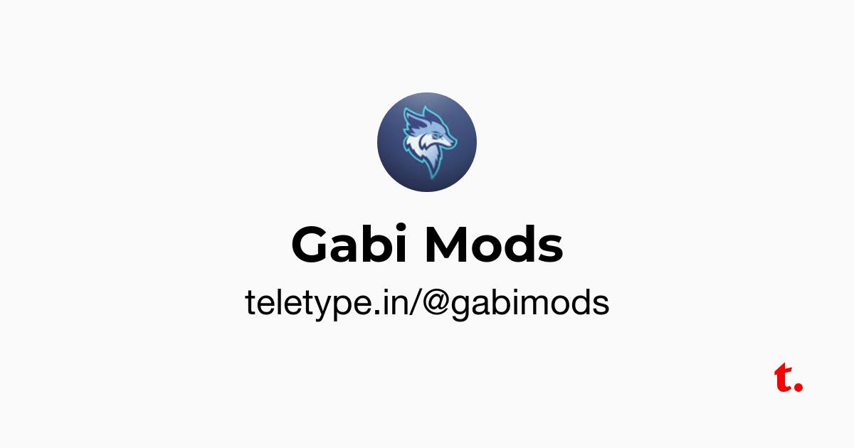 Gabi Mods — Teletype